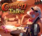 Cavemen Tales гра