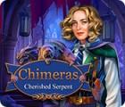 Chimeras: Cherished Serpent гра