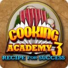 Cooking Academy 3: Recipe for Success гра