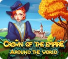 Crown Of The Empire: Around The World гра