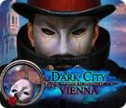 Dark City: Vienna гра