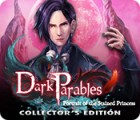 Dark Parables: Portrait of the Stained Princess Collector's Edition гра