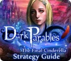 Dark Parables: The Final Cinderella Strategy Guid гра