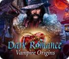 Dark Romance: Vampire Origins гра