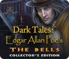 Dark Tales: Edgar Allan Poe's The Bells Collector's Edition гра
