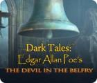 Dark Tales: Edgar Allan Poe's The Devil in the Belfry гра