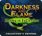Darkness and Flame: Enemy in Reflection Collector's Edition гра