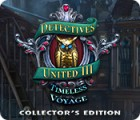 Detectives United III: Timeless Voyage Collector's Edition гра