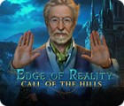 Edge of Reality: Call of the Hills гра
