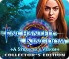 Enchanted Kingdom: A Stranger's Venom Collector's Edition гра