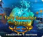 Fairy Godmother Stories: Dark Deal Collector's Edition гра