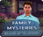 Family Mysteries: Echoes of Tomorrow гра