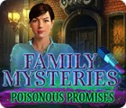 Family Mysteries: Poisonous Promises гра