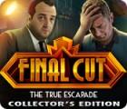 Final Cut: The True Escapade Collector's Edition гра