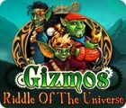 Gizmos: Riddle Of The Universe гра