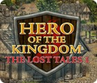 Hero of the Kingdom: The Lost Tales 1 гра