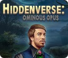 Hiddenverse: Ominous Opus гра