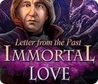 Immortal Love: Letter From The Past гра