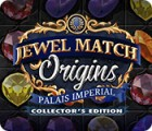 Jewel Match Origins: Palais Imperial Collector's Edition гра
