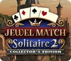 Jewel Match Solitaire 2 Collector's Edition гра