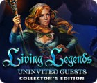Living Legends: Uninvited Guests Collector's Edition game