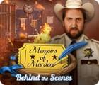 Memoirs of Murder: Behind the Scenes гра