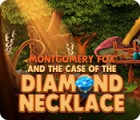 Montgomery Fox and the Case Of The Diamond Necklace гра