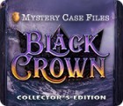 Mystery Case Files: Black Crown Collector's Edition гра