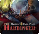 Mystery Case Files: The Harbinger гра