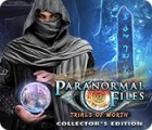 Paranormal Files: Trials of Worth Collector's Edition гра