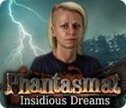 Phantasmat: Insidious Dreams гра