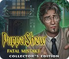 PuppetShow: Fatal Mistake Collector's Edition гра