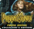 PuppetShow: Poetic Justice Collector's Edition гра