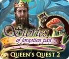 Queen's Quest 2: Stories of Forgotten Past гра