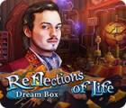 Reflections of Life: Dream Box гра