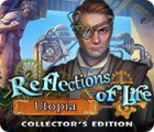 Reflections of Life: Utopia Collector's Edition гра