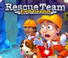 Rescue Team: Evil Genius гра