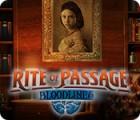 Rite of Passage: Bloodlines гра