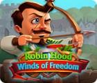 Robin Hood: Winds of Freedom гра
