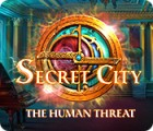 Secret City: The Human Threat гра