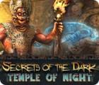 Secrets of the Dark: Temple of Night гра