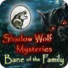 Shadow Wolf Mysteries: Bane of the Family Collector's Edition гра