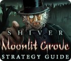 Shiver: Moonlit Grove Strategy Guide гра