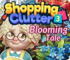 Shopping Clutter 3: Blooming Tale гра