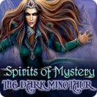 Spirits of Mystery: The Dark Minotaur гра