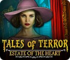 Tales of Terror: Estate of the Heart гра