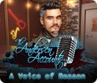The Andersen Accounts: A Voice of Reason гра