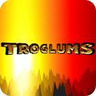 Troglums гра