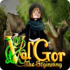 Val'Gor: The Beginning гра
