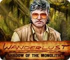 Wanderlust: Shadow of the Monolith гра